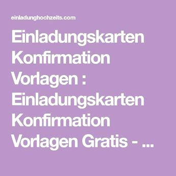 Einladungstext Zur Konfirmation Luxus Text Fur Einladung Kommunion Einladungskarten Text Fur Konfirmation