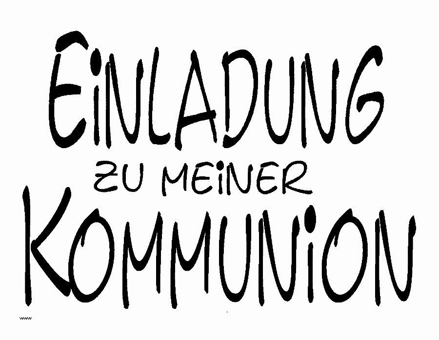 Origineller Text Einladung Konfirmation Einzigartig Text Fur Einladung Kommunion Einladungskarten Text Fur Konfirmation
