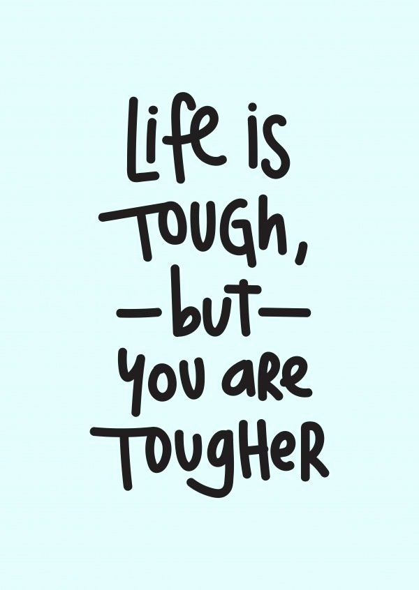 Postkarte Gute Besserung Frisch Life is tough but You are tougher
