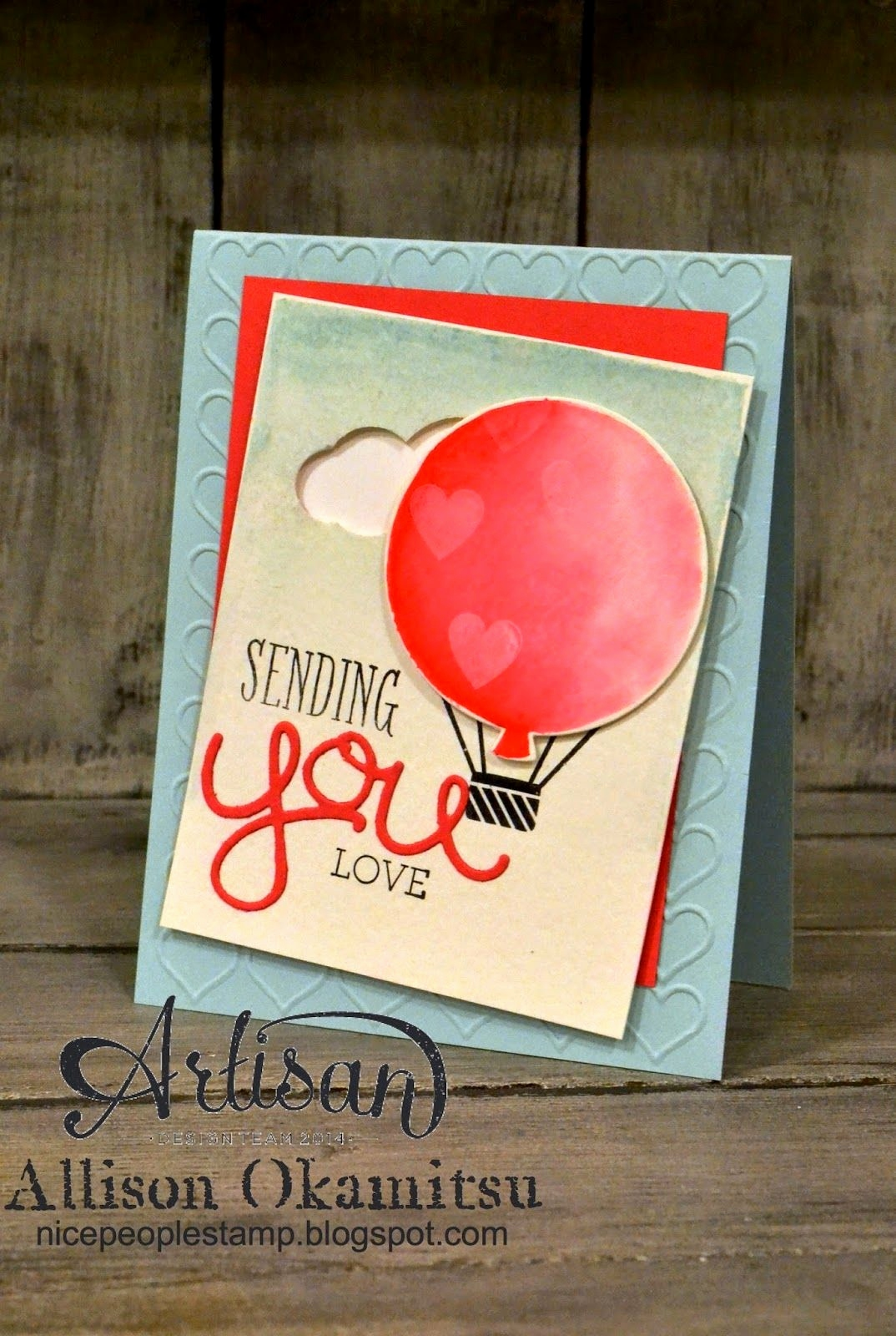 Stampin Up Geburtstagskarte Genial Sending You Love Card Stampin Up Artisan Blog Hop Nice People