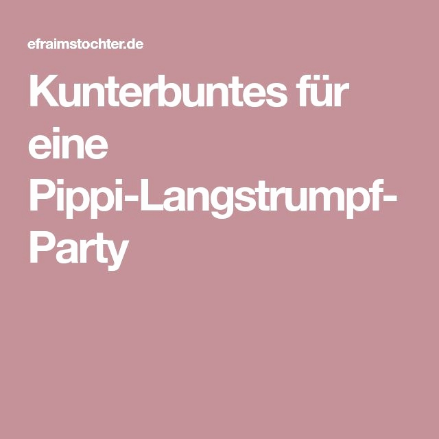 Text Pippi Langstrumpf Luxus 7 Best Pippi Images On Pinterest