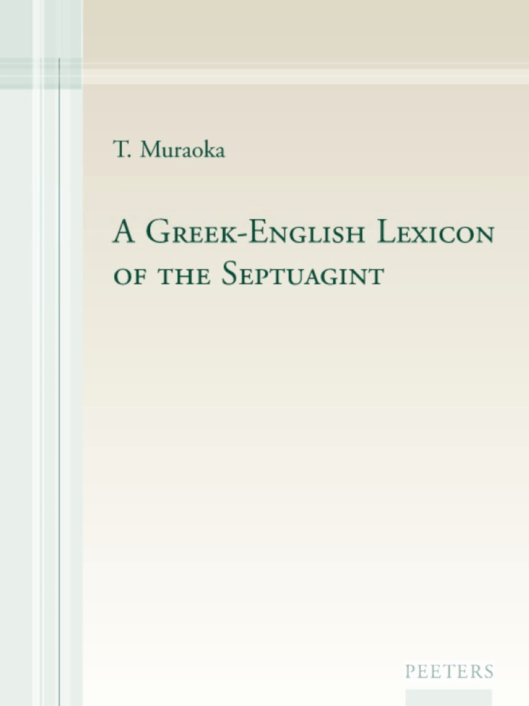 Urkunde Zum 60 Geburtstag Schön Takamitsu Muraoka A Greek English Lexicon Of the Septuagint Peeters