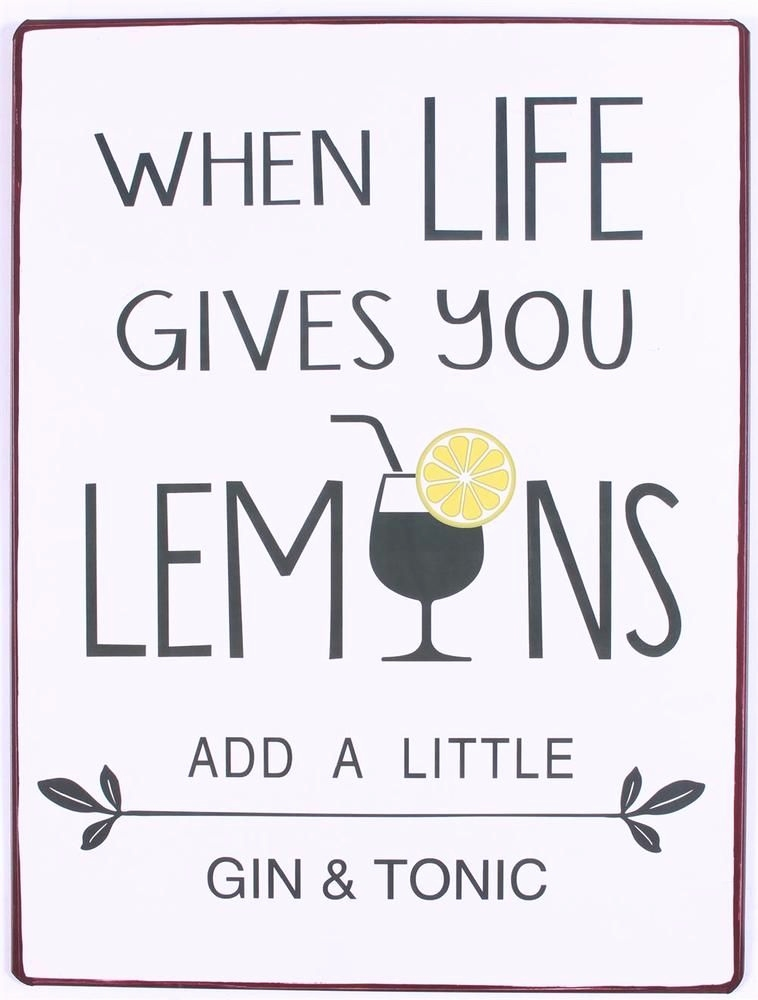Vintage Schilder Selbst Gestalten Inspirierend Vintage Schild when Life Gives You Lemons Add Gin and tonic Metall