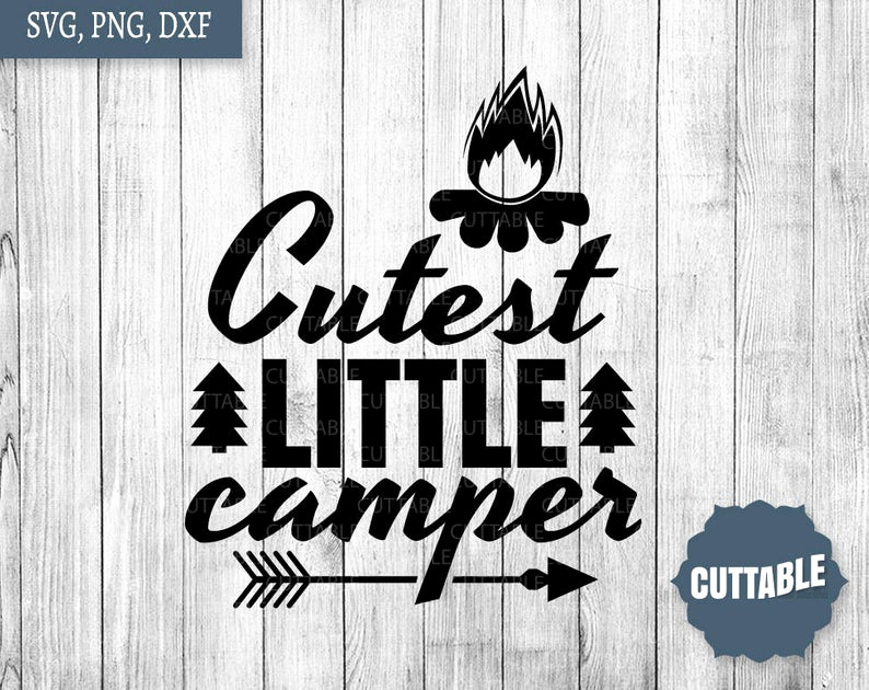 Png to Dxf Best Cutest Little Camper Svg File Adventure Svg T